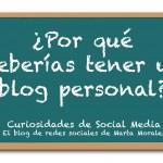 5 motivos por los que tener un blog personal