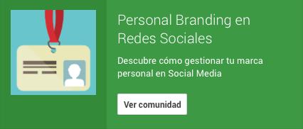 comunidad google plus personal branding redes sociales gestionar marca personal social media marta morales periodista community manager